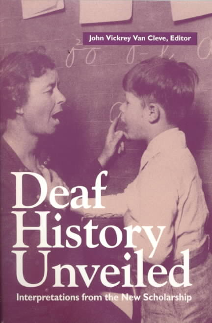 Deaf History Unveiled By Van Cleve, John Vickrey (EDT)