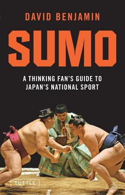 Sumo By Benjamin, David/ Holfeld, Greg (ILT)